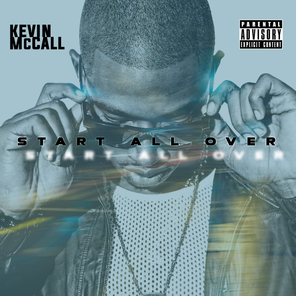 Kevin McCall - Start All Ove