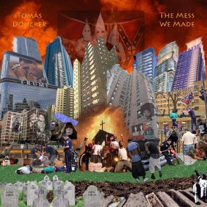Thought-Provoking Album Artwork by Samuel Claiborne: displays images of Malcolm X, Barack Obama, Trump Towers, a burning church, police harassment, protesting, and even the KKK.