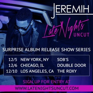jeremih_latenights_uncut-dates-email